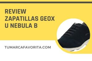 Review zapatillas Geox U Nebula B