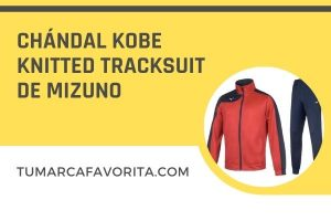 Review chándal Kobe Knitted Tracksuit de Mizuno