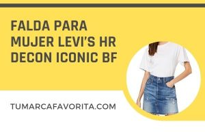 Review falda para mujer Levi's HR Decon Iconic BF