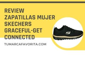 Review Zapatillas Mujer Skechers Graceful-Get Connected